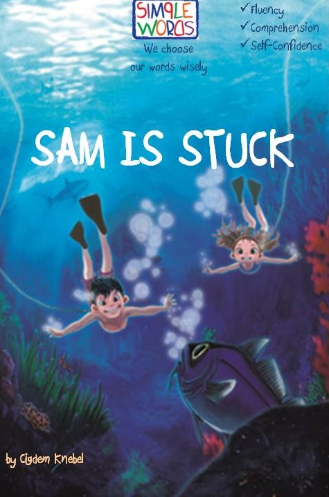Helping students improve reading with strategies like choosing the right books like Sam is Stuck by Cigdem Knebel