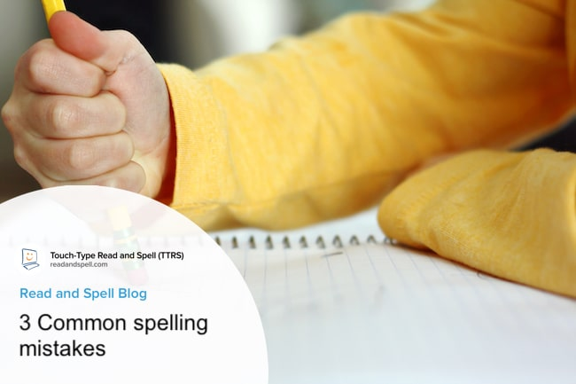 3 Common spelling mistakes